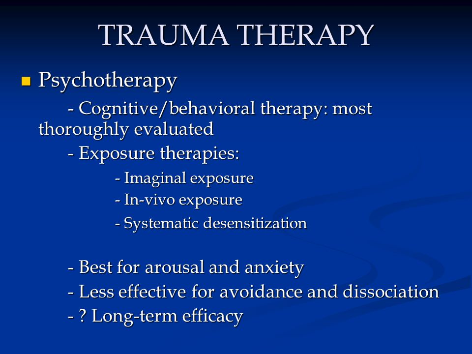 TRAUMA THERAPY Psychotherapy
