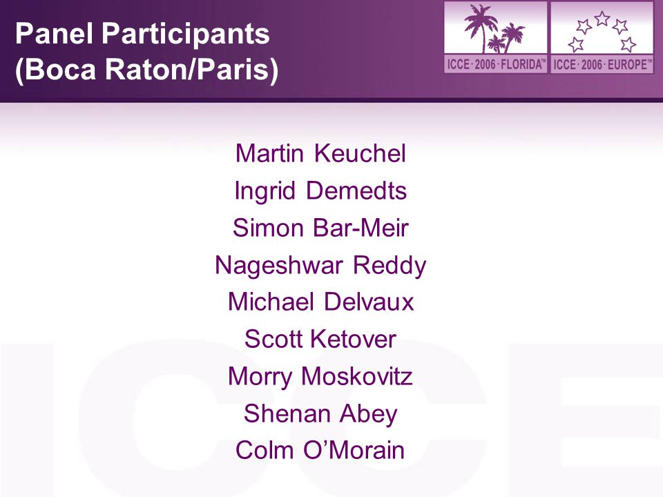 Panel Participants (Boca Raton/Paris)