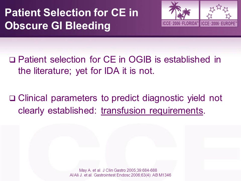 Patient Selection for CE in Obscure GI Bleeding