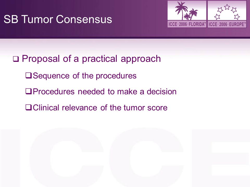 SB Tumor Consensus Proposal of a practical approach