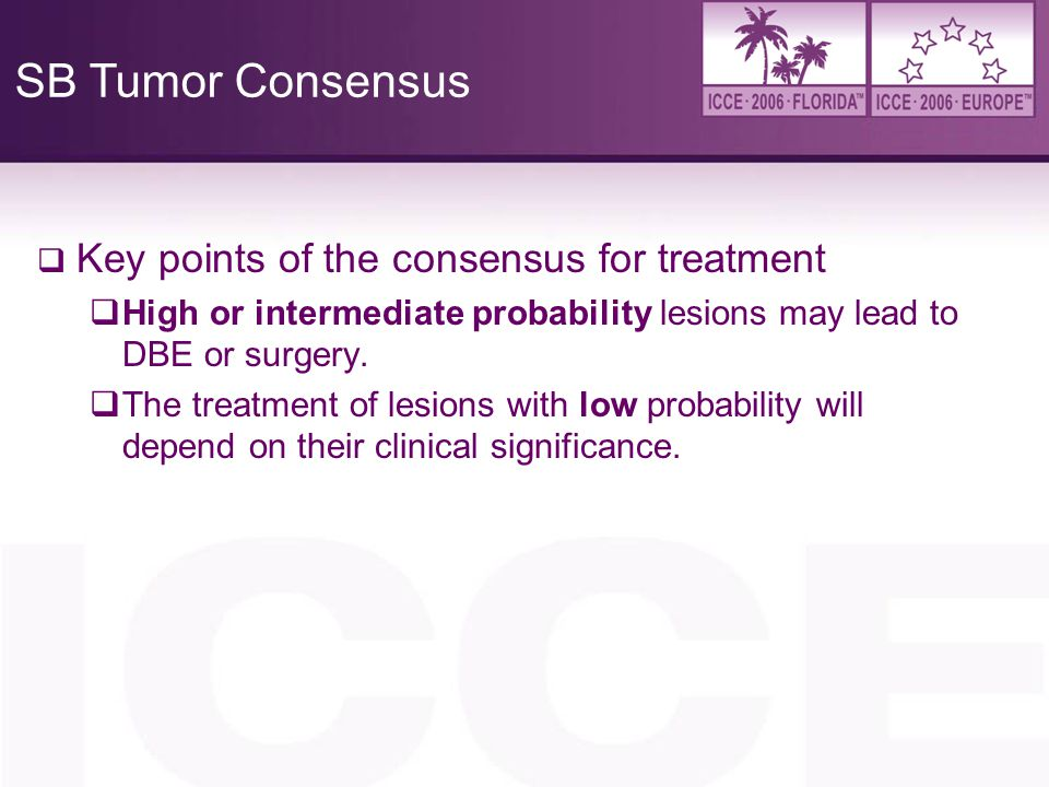SB Tumor Consensus Key points of the consensus for treatment