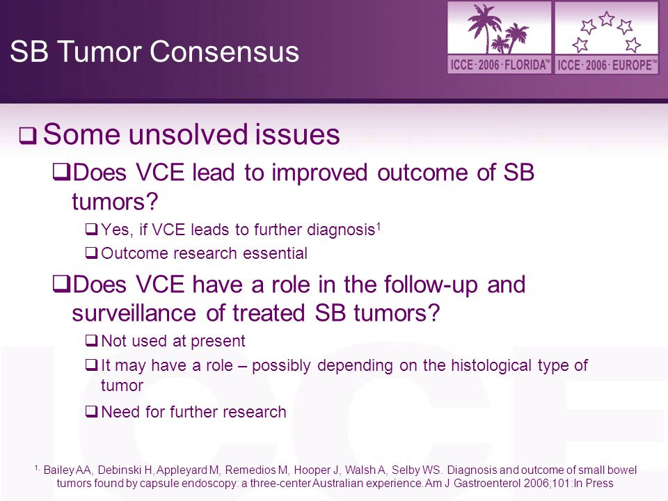 SB Tumor Consensus Some unsolved issues