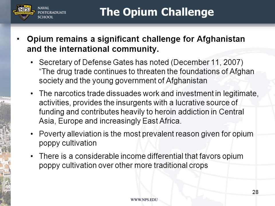 The Opium Challenge Opium remains a significant challenge for Afghanistan and the international community.
