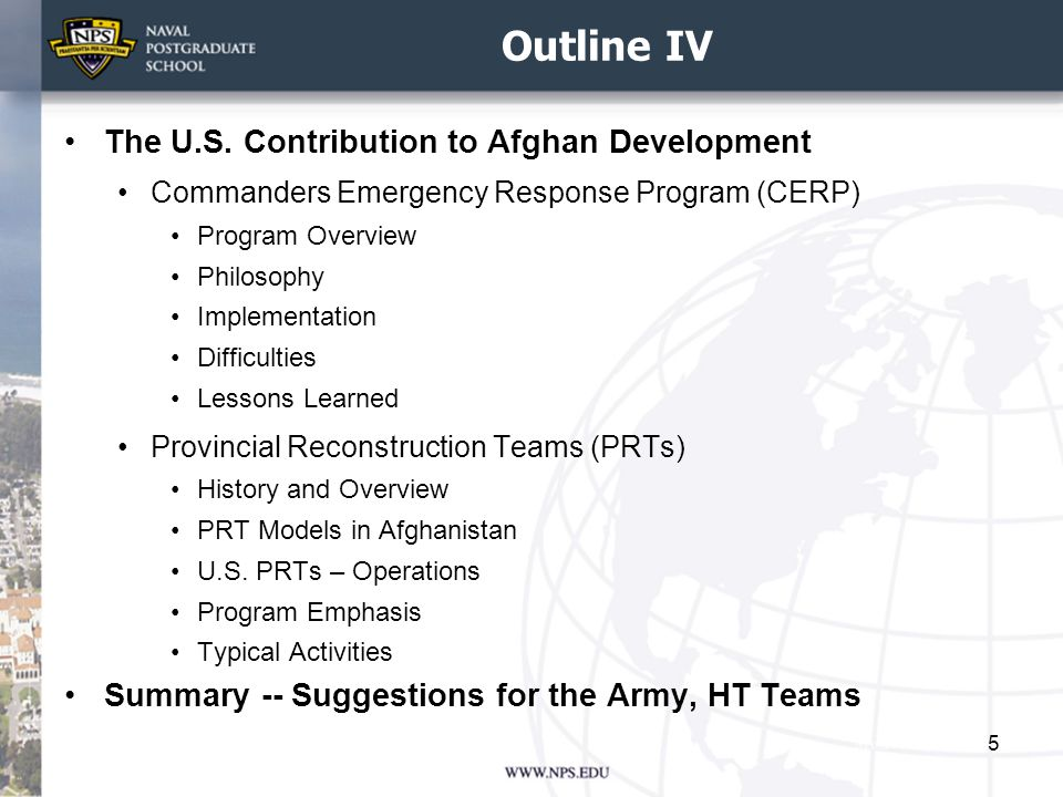 Outline IV The U.S. Contribution to Afghan Development