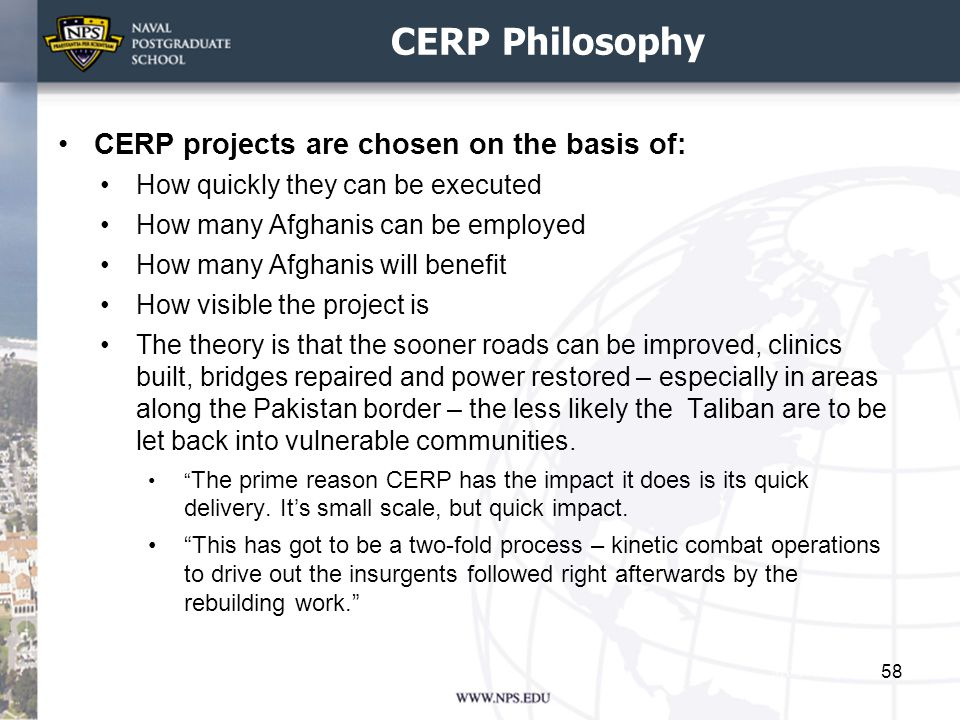 CERP Philosophy CERP projects are chosen on the basis of: