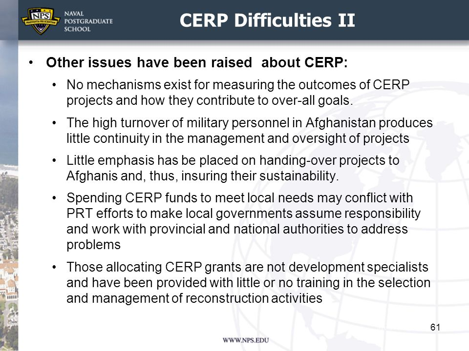 CERP Difficulties II Other issues have been raised about CERP: