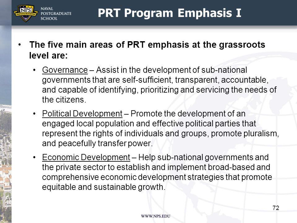 PRT Program Emphasis I The five main areas of PRT emphasis at the grassroots level are: