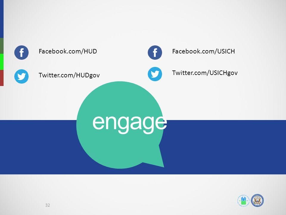 engage Facebook.com/HUD Facebook.com/USICH Twitter.com/USICHgov