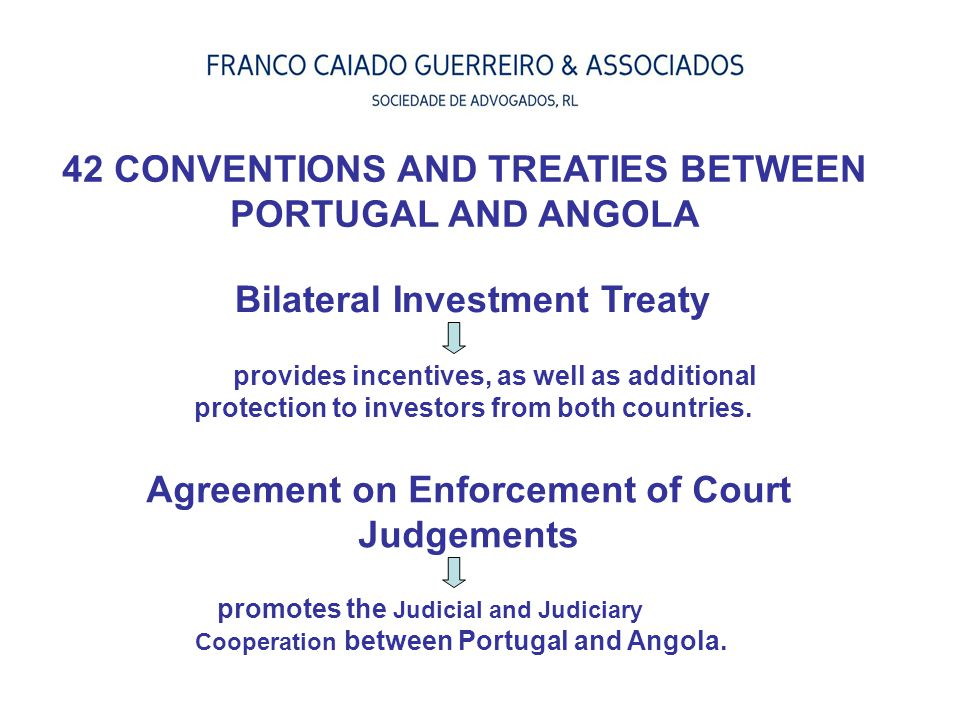 42 CONVENTIONS AND TREATIES BETWEEN PORTUGAL AND ANGOLA