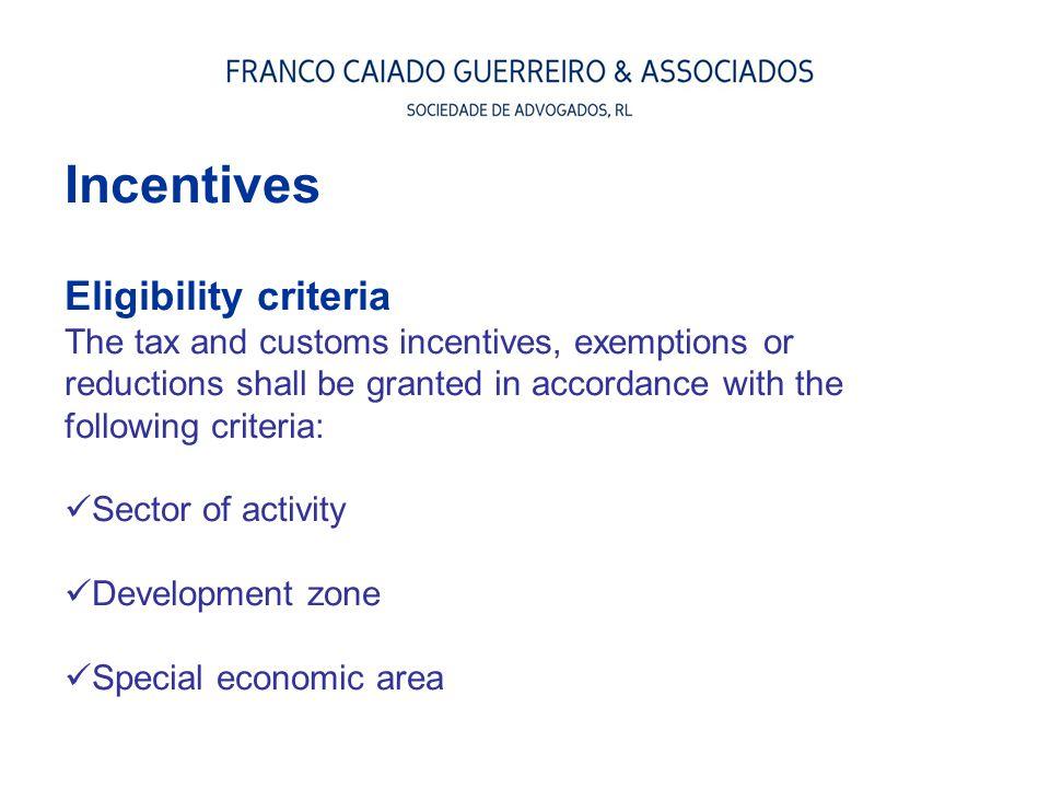 Incentives Eligibility criteria