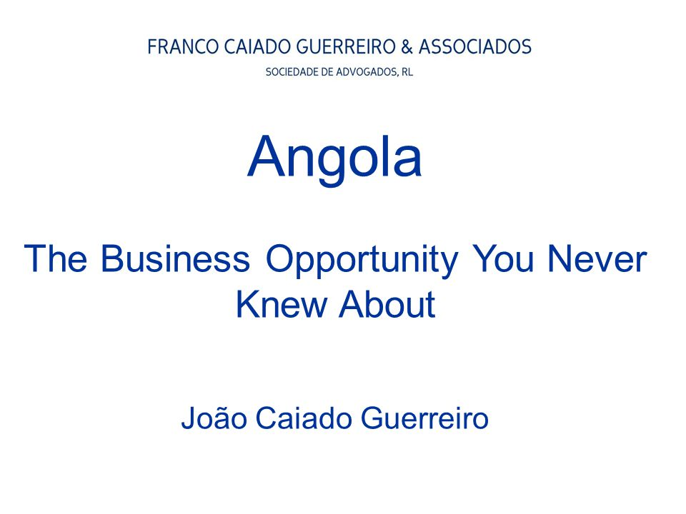 Angola The Business Opportunity You Never Knew About