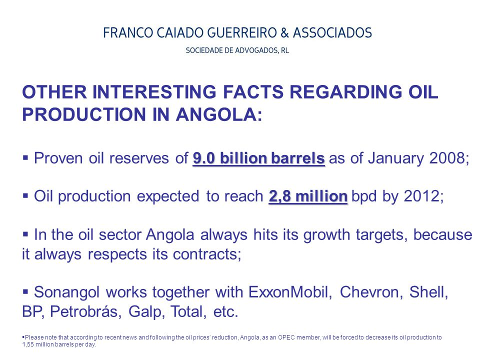 OTHER INTERESTING FACTS REGARDING OIL PRODUCTION IN ANGOLA: