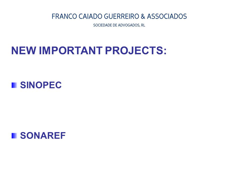NEW IMPORTANT PROJECTS: