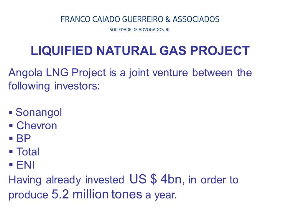 LIQUIFIED NATURAL GAS PROJECT