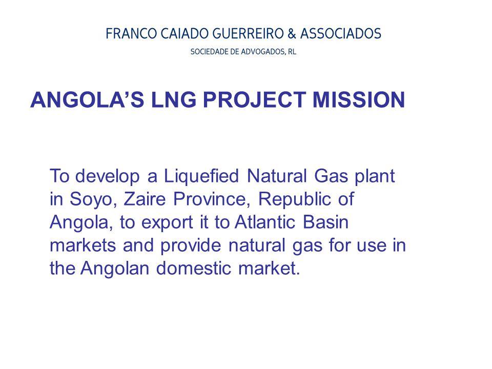 ANGOLA'S LNG PROJECT MISSION