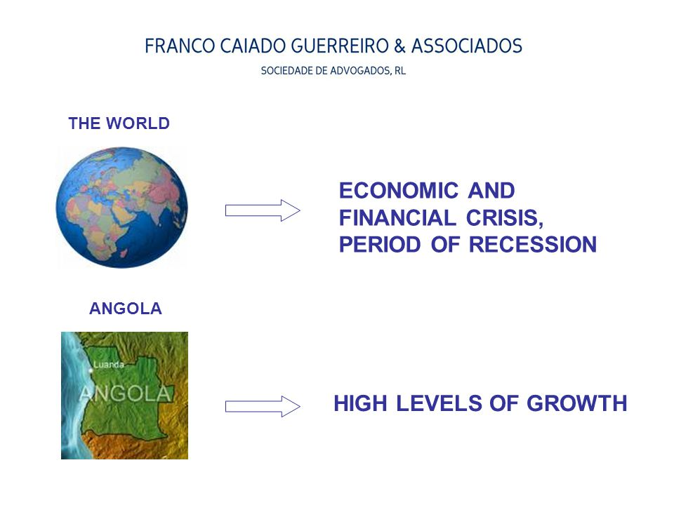 ECONOMIC AND FINANCIAL CRISIS, PERIOD OF RECESSION