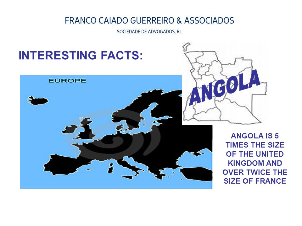 ANGOLA INTERESTING FACTS: