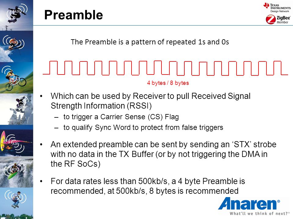 Preamble The Preamble is a pattern of repeated 1s and 0s