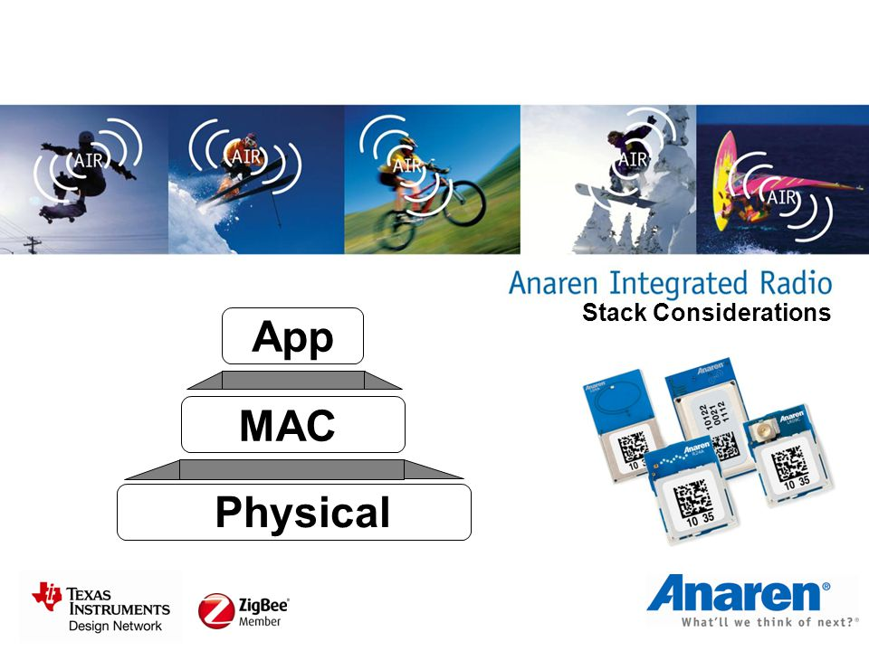 Stack Considerations App MAC Physical