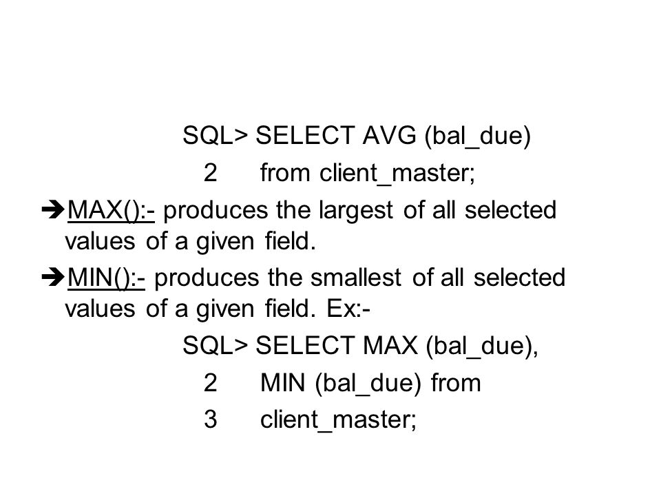 SQL> SELECT AVG (bal_due)