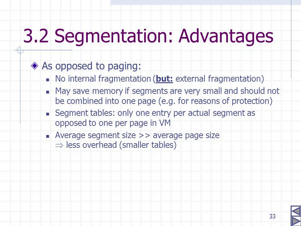 3.2 Segmentation: Advantages