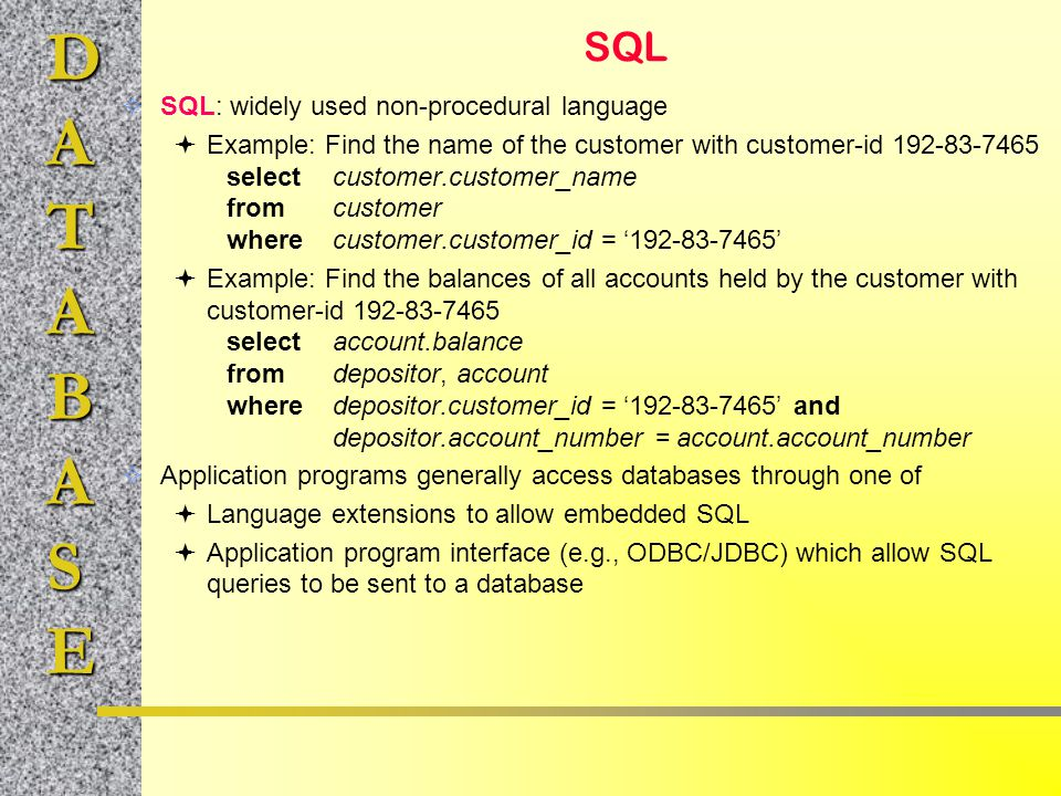 SQL SQL: widely used non-procedural language