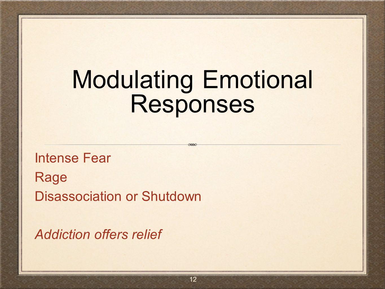 Modulating Emotional Responses