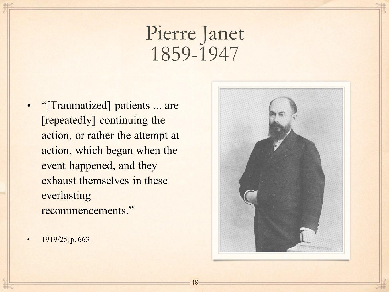 Pierre Janet 1859-1947.