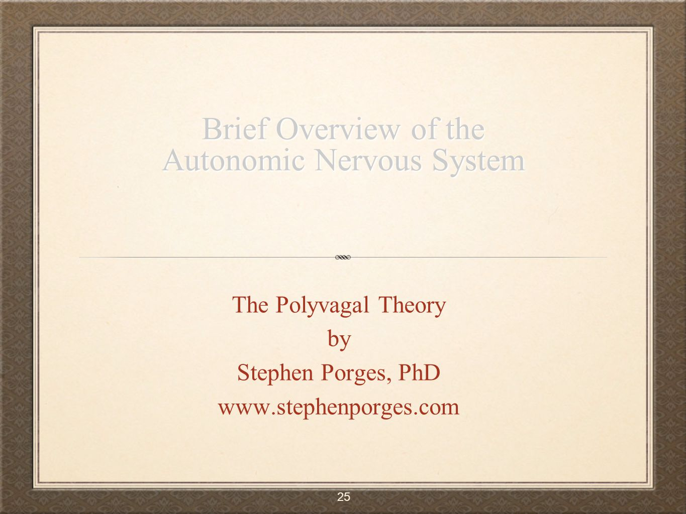 Brief Overview of the Autonomic Nervous System