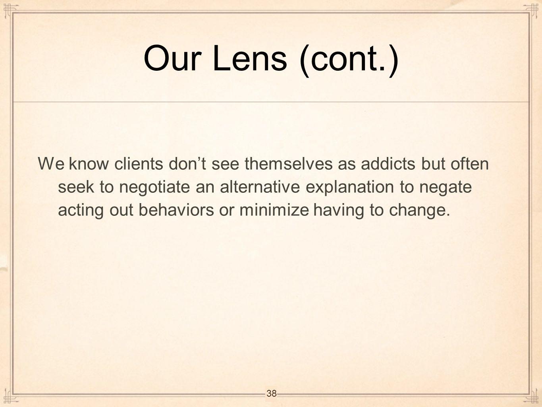 Our Lens (cont.)