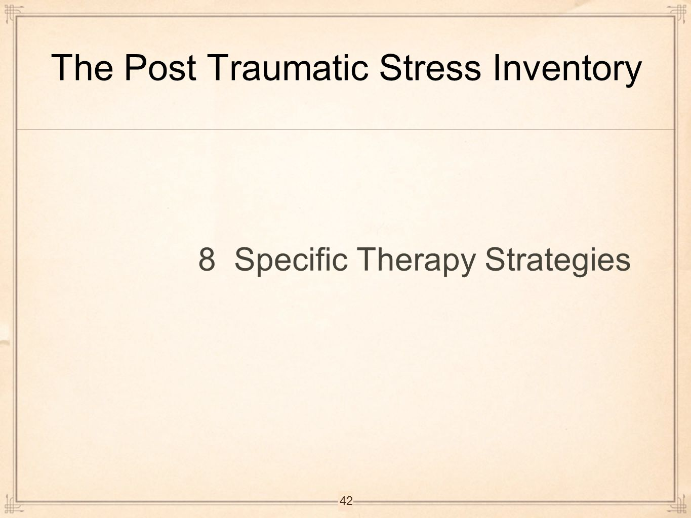 The Post Traumatic Stress Inventory