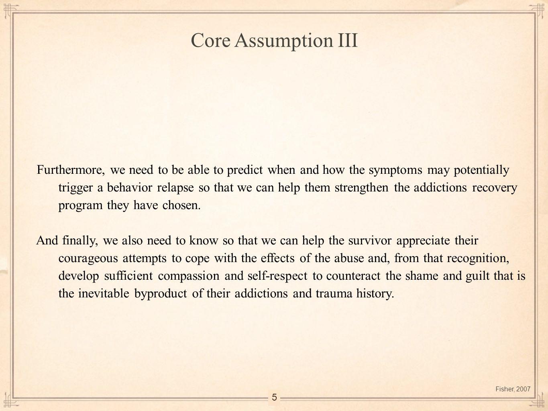 Core Assumption III