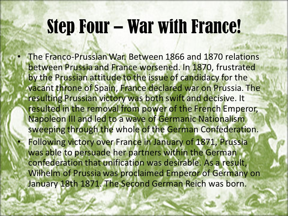 Step Four – War with France!