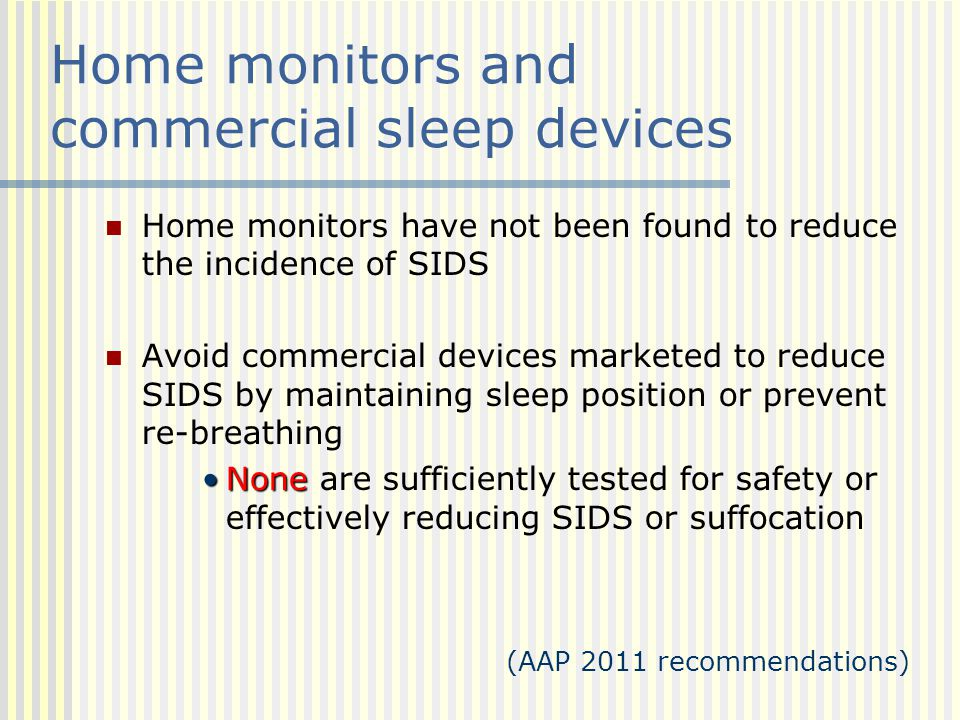 Home monitors and commercial sleep devices