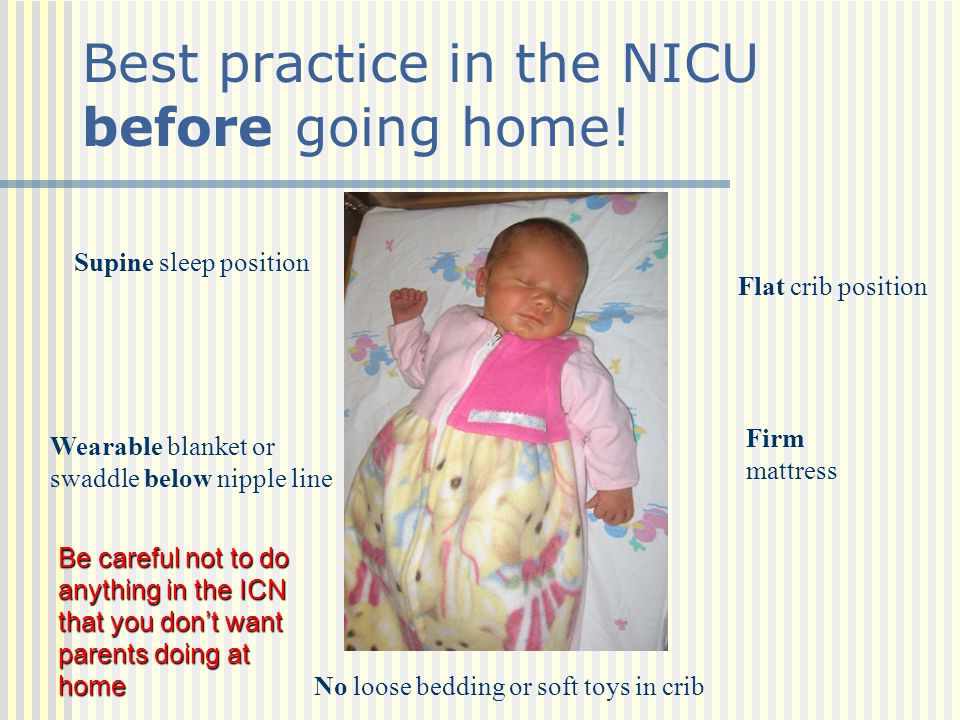 Best practice in the NICU before going home!