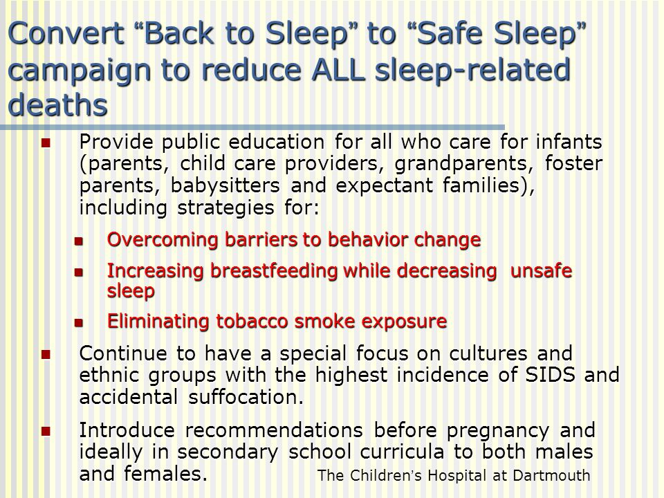 Convert Back to Sleep to Safe Sleep campaign to reduce ALL sleep-related deaths