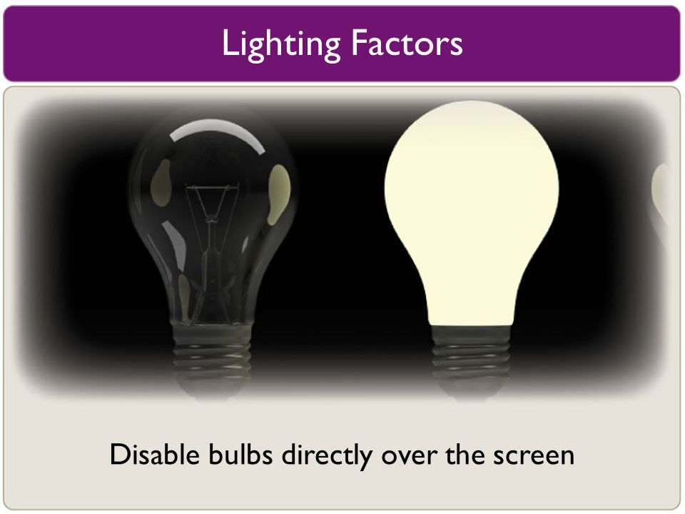 Disable bulbs directly over the screen