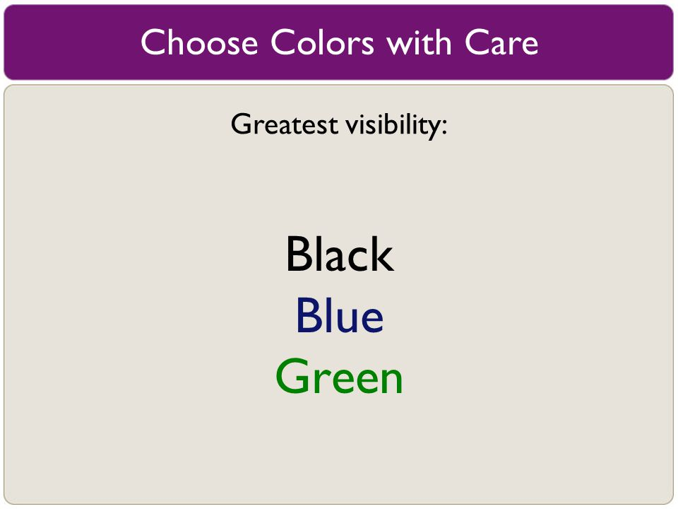 Choose Colors with Care