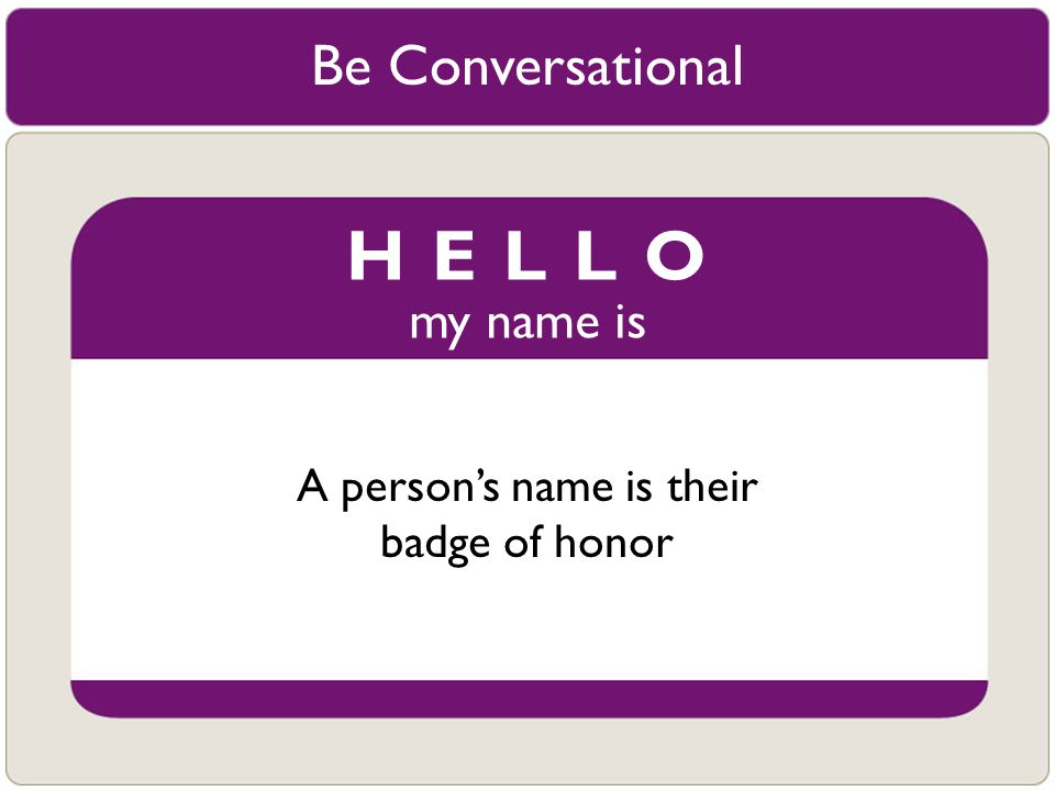 A person's name is their