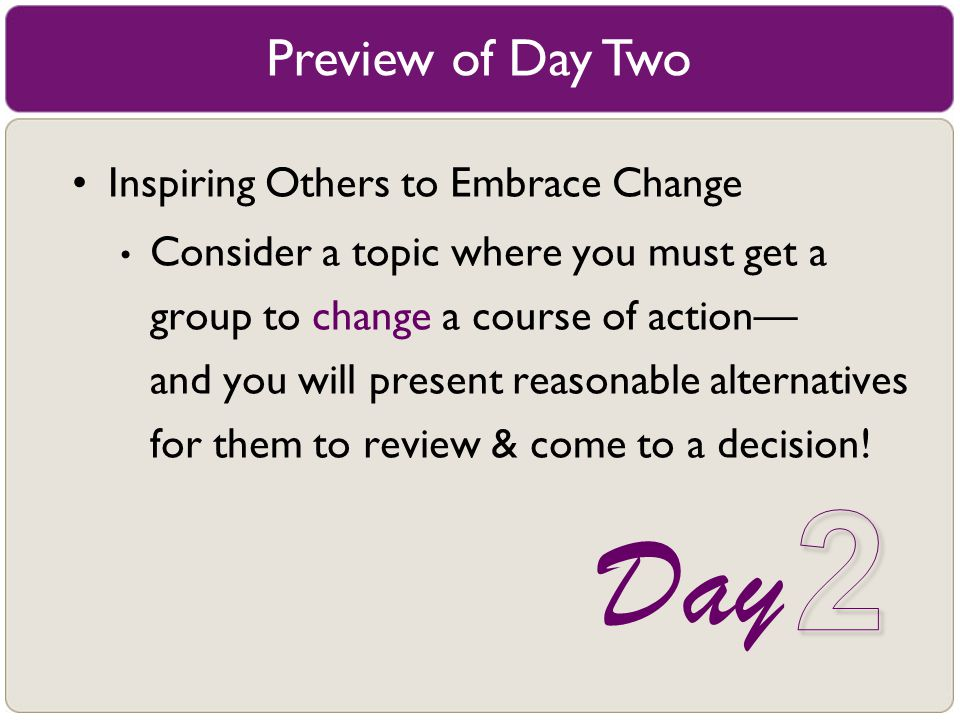 2 Day Preview of Day Two Inspiring Others to Embrace Change