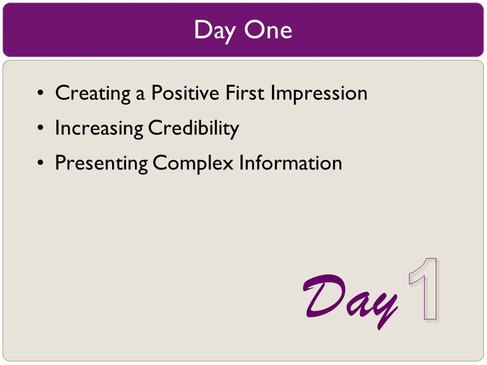 1 Day Day One Creating a Positive First Impression