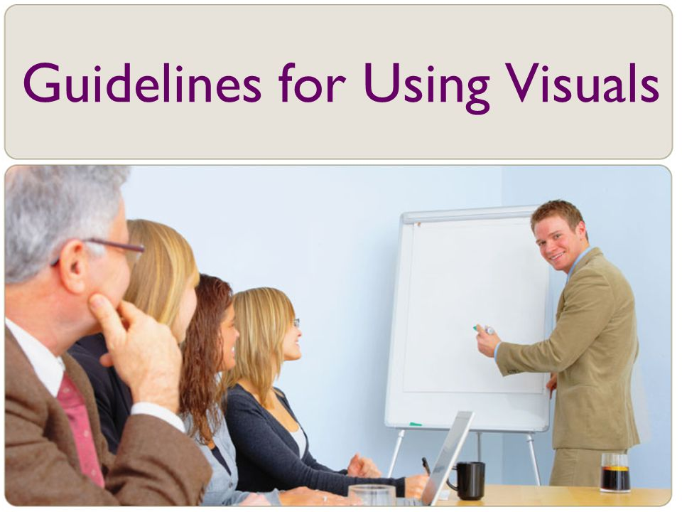 Guidelines for Using Visuals