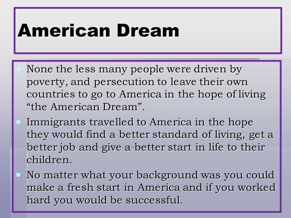 effects on the american dream both Students will reflect on both the prosperity and hardships of the nation, through both texts, as well as discuss the effects of the reality of the american dream.