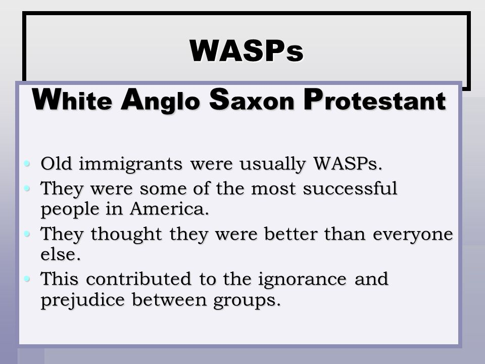 an introduction to the white anglo saxon protestant