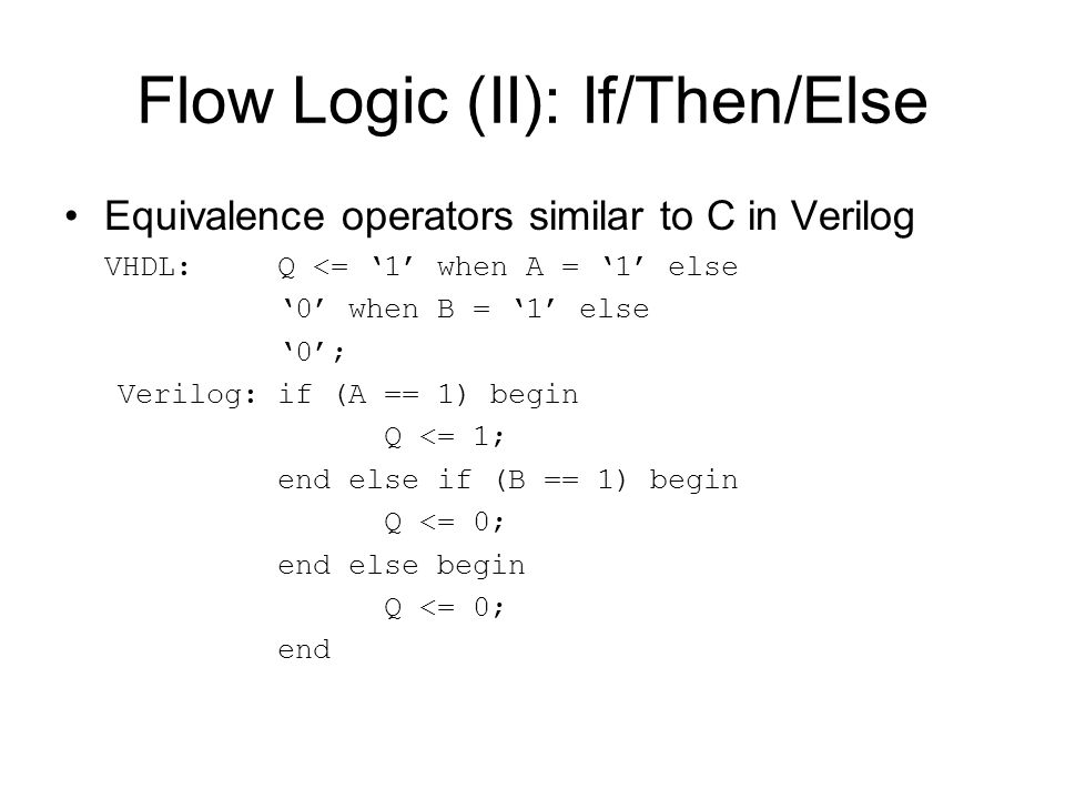 Flow Logic (II): If/Then/Else