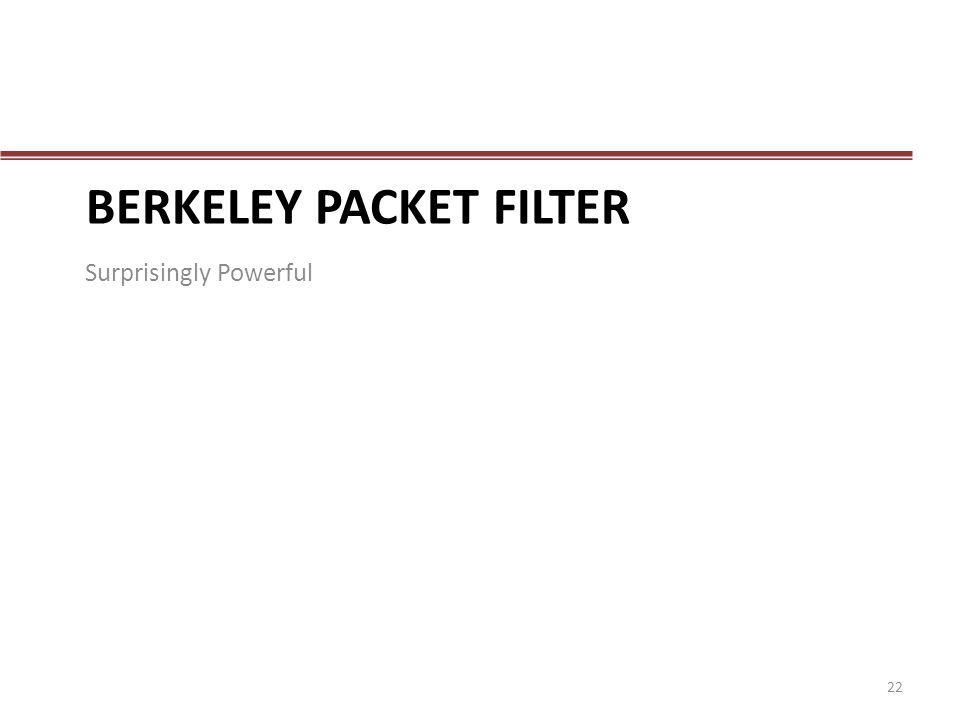 BerKelEy Packet Filter