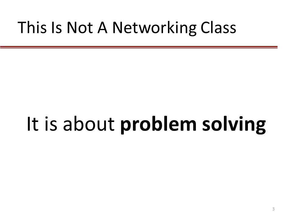 This Is Not A Networking Class