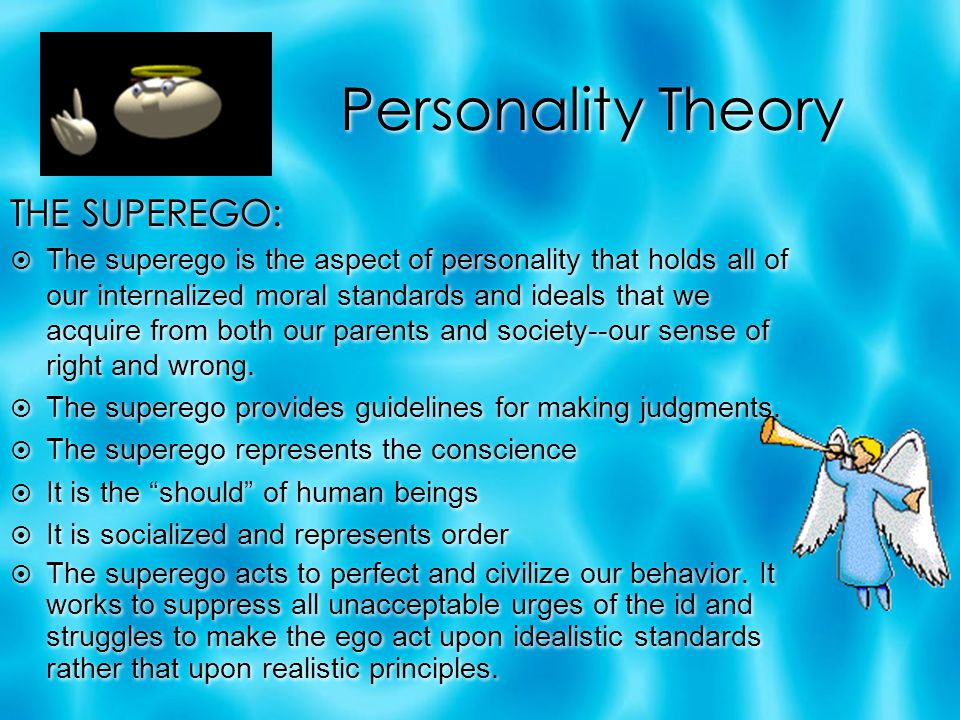 Personality Theory THE SUPEREGO: