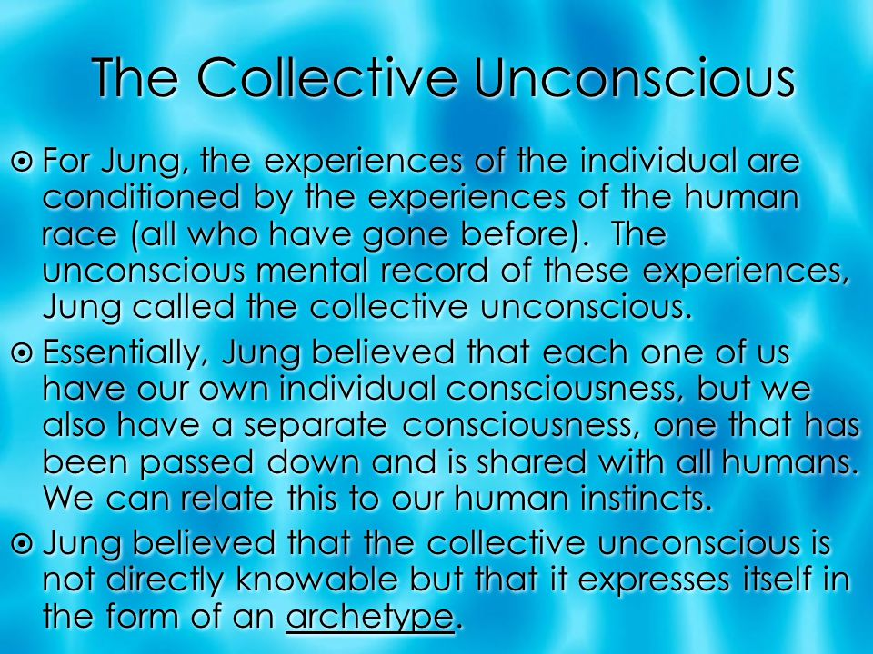 The Collective Unconscious