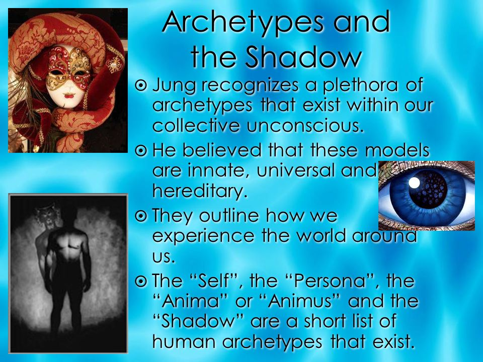 Archetypes and the Shadow
